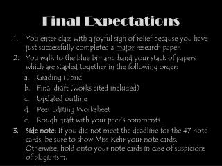 Final Expectations