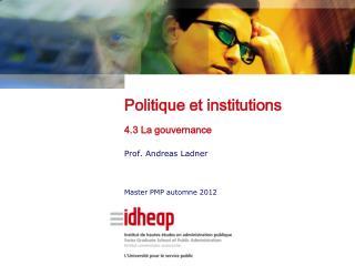 Politique et institutions 4.3 La gouvernance