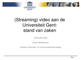(Streaming) video aan de Universiteit Gent: stand van zaken