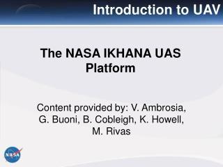 The NASA IKHANA UAS Platform