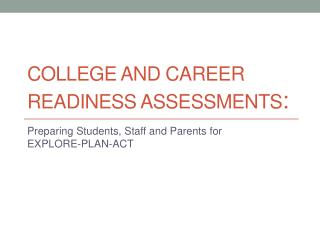 College and career readiness assessments :