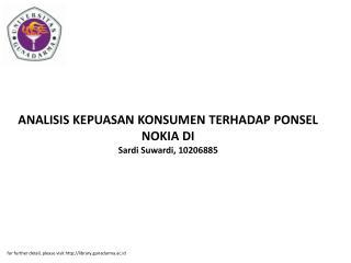 ANALISIS KEPUASAN KONSUMEN TERHADAP PONSEL NOKIA DI Sardi Suwardi, 10206885