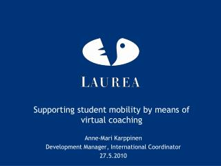 Supporting student mobility by means of virtual coaching