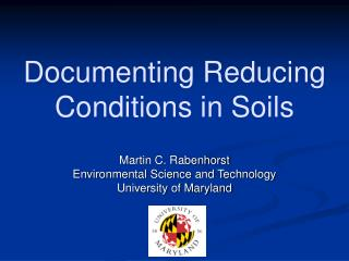 Documenting Reducing Conditions in Soils