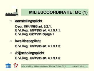 aanstellingsplicht Decr. 19/4/1995 art.  3.2.1. B.Vl.Reg. 1/6/1995 art.  4.1.9.1.1.