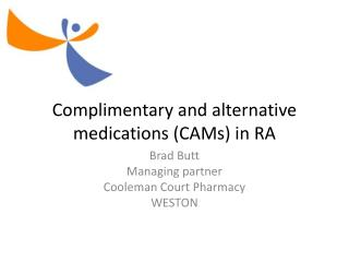 Complimentary  and alternative medications (CAMs) in RA
