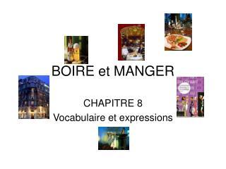 BOIRE et MANGER