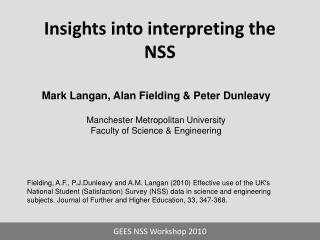 Insights into interpreting the NSS