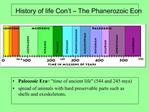 History of life Con t   The Phanerozoic Eon