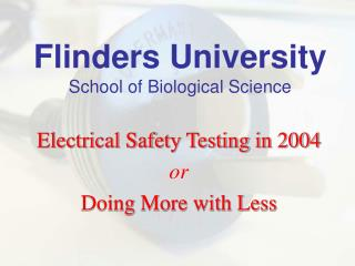 Flinders University School of Biological Science