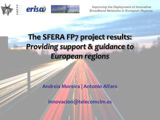The SFERA FP7 project results:  Providing support & guidance to European regions