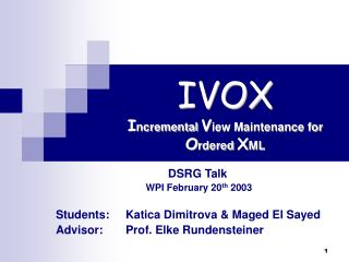 IVOX I ncremental  V iew Maintenance for   O rdered  X ML