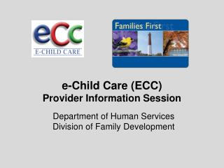 e-Child Care (ECC) Provider Information Session