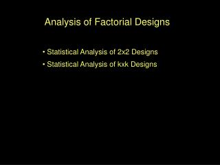 Analysis of Factorial Designs