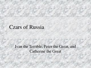 Czars of Russia