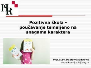 Pozitivna škola - poučavanje temeljeno na snagama karaktera