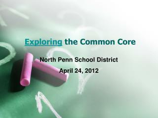Exploring  the Common Core