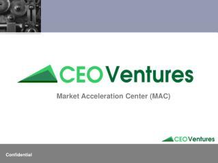 Market Acceleration Center (MAC)