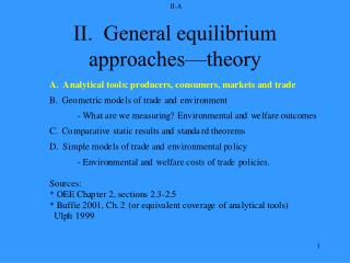 II.  General equilibrium approaches—theory