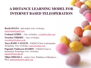 A DISTANCE LEARNING MODEL FOR INTERNET BASED TELEOPERATION