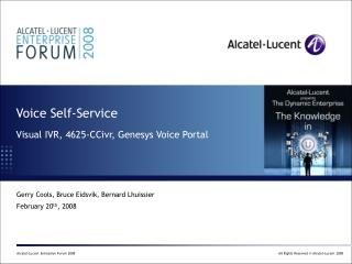 Voice Self-Service   Visual IVR, 4625-CCivr, Genesys Voice Portal