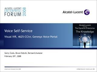 Voice Self-Service   Visual IVR, 4625-CCivr, Genesys Voice Portal