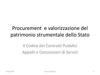 Procurement  e valorizzazione del patrimonio strumentale dello Stato