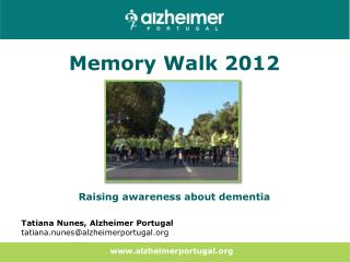 Memory Walk 2012  Raising awareness about dementia