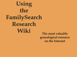 Using  the  FamilySearch  Research Wiki