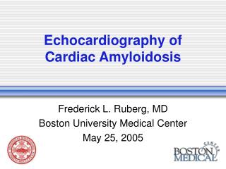 Echocardiography of Cardiac Amyloidosis