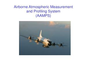 Airborne Atmospheric Measurement and Profiling System (AAMPS)