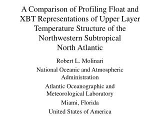 Robert L. Molinari National Oceanic and Atmospheric Administration