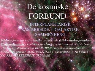 De kosmiske FORBUND