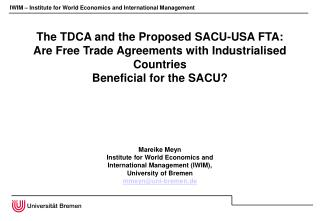 The TDCA and the Proposed SACU-USA FTA:  Are Free Trade Agreements with Industrialised Countries