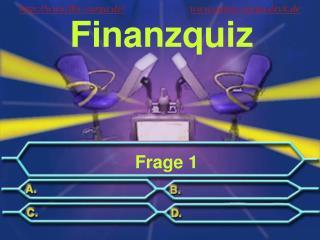 Finanzquiz  Frage 1