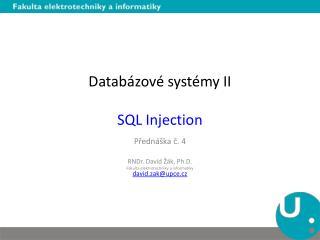 Databázové systémy II SQL  Injection
