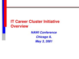 IT Career Cluster Initiative Overview