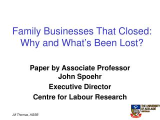 Family Businesses That Closed: Why and What's Been Lost?