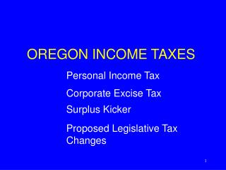 OREGON INCOME TAXES