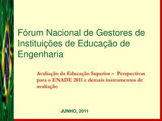 Fórum Nacional de Gestores de Instituições de Educação de Engenharia