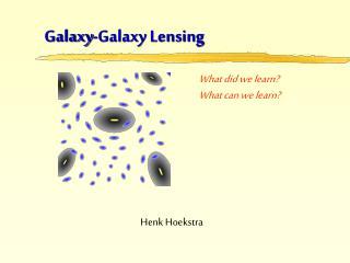 Galaxy-Galaxy Lensing