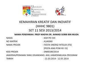 KEMAHIRAN KREATIF DAN INOVATIF (HHHC 9801) SET 11 SESI 2013/2014