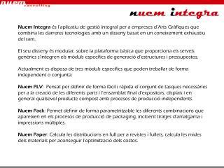 Nuem Pack Defineix feines tipus estoigeria. Les seves principals característiques són: