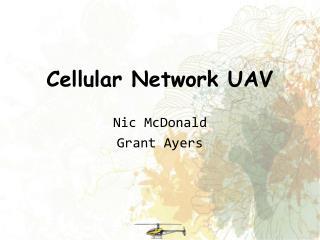 Cellular Network UAV