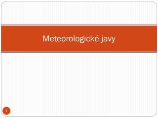 Meteorologick �  jav y