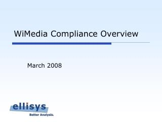 WiMedia Compliance Overview