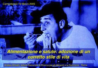 Andrea Ghiselli, Istituto Nazionale di Ricerca per gli Alimenti e la Nutrizione - Roma