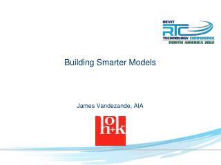 Building Smarter Models