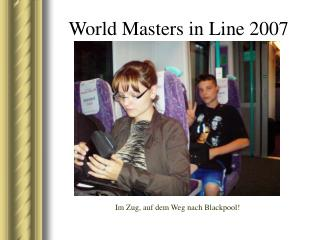 World Masters in Line 2007
