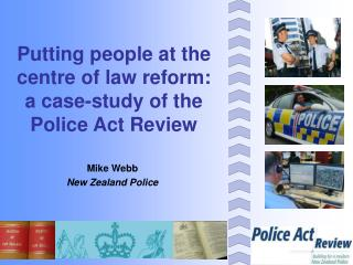 Putting people at the centre of law reform: a case-study of the Police Act Review